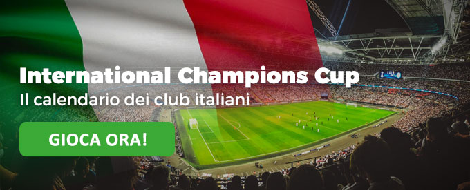Inter, Roma, Juve, Milan alla International Champions Cup