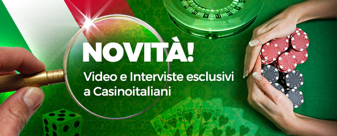 Interviste e video del mondo del casinò